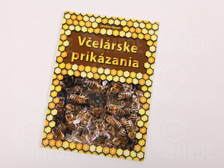 Kniha - Včelárske prikázania