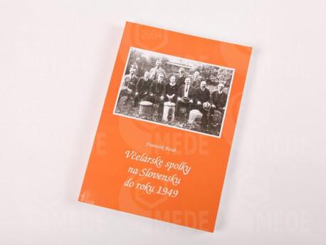 Kniha - Včelárske spolky na Slovensku od 1949