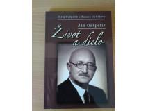 Juraj Gašperík a Zuzana Juríčková: Ján Gašperík - Život a dielo
