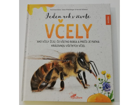 D. Gerstmeier, T. Miltenberger, H. Götteová: Jeden rok v živote včely