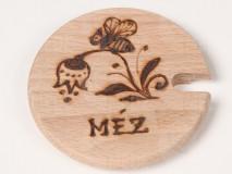 """Viečko drevené na med 8,5cm """"MÉZ"""""""